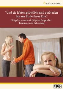 Kostenloaser Ratgeber zum Thema Trennung und Scheidung