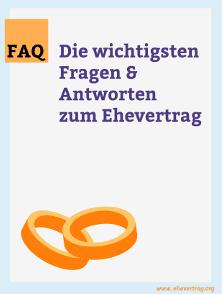 Das FAQ zum Ehevertrag als kostenloser Download.
